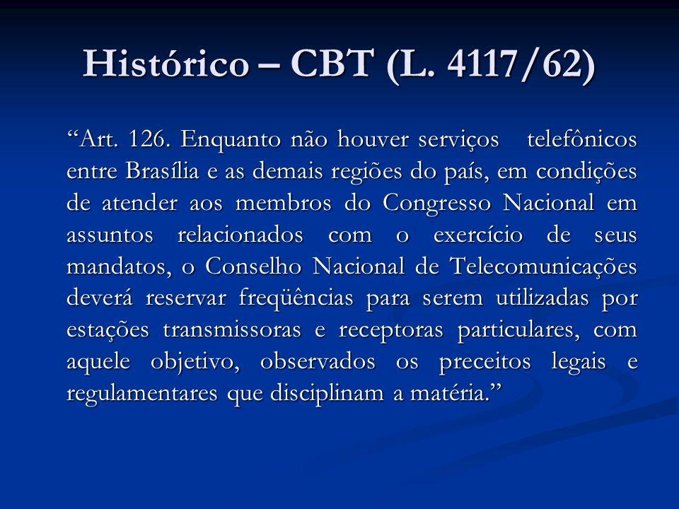 Histórico – CBT (L. 4117/62)