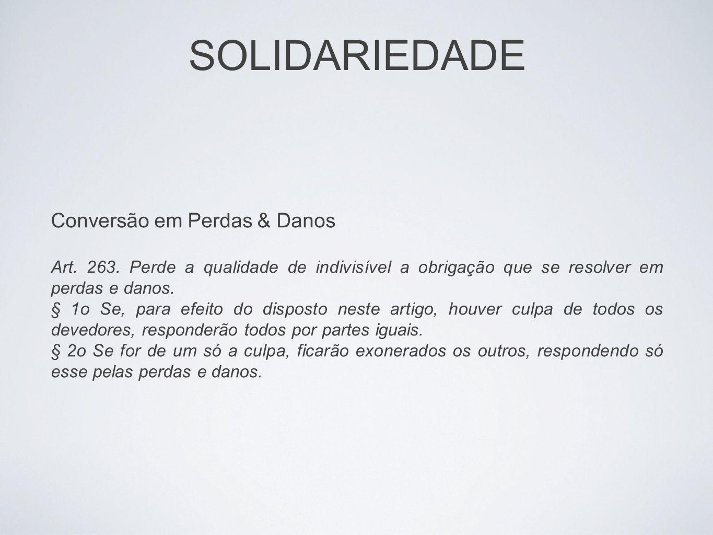 SOLIDARIEDADE Conversão em Perdas & Danos