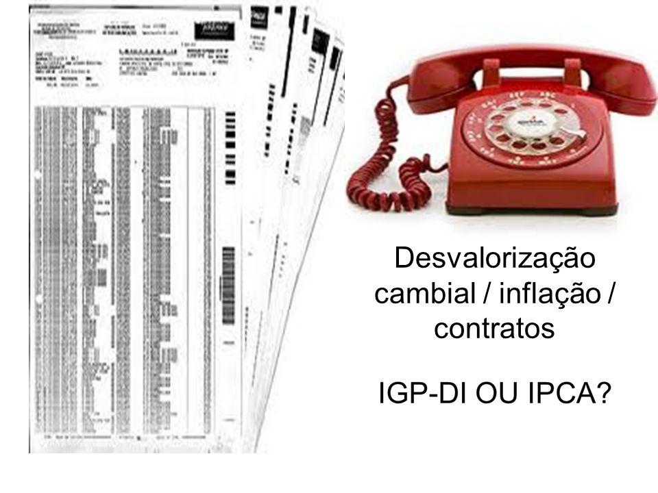Desvalorização cambial / inflação / contratos