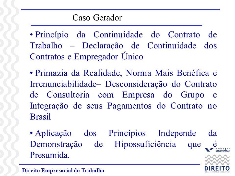 Caso Gerador Princípio da Continuidade do Contrato de Trabalho – Declaração de Continuidade dos Contratos e Empregador Único.