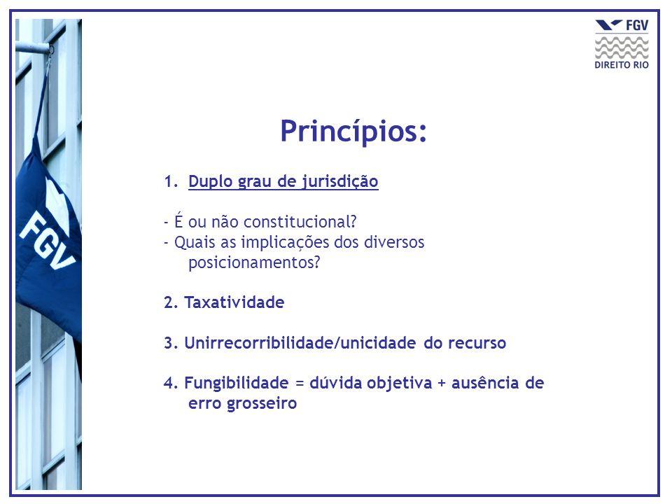 Princípios: Duplo grau de jurisdição - É ou não constitucional