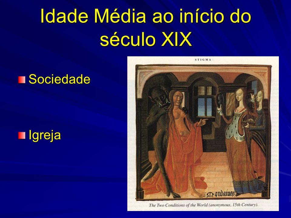 Idade Média ao início do século XIX