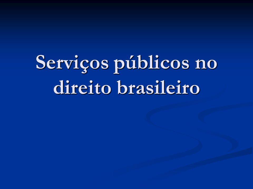 Serviços públicos no direito brasileiro