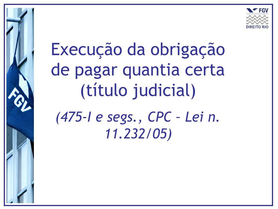 Execução da obrigação de pagar quantia certa (título judicial)