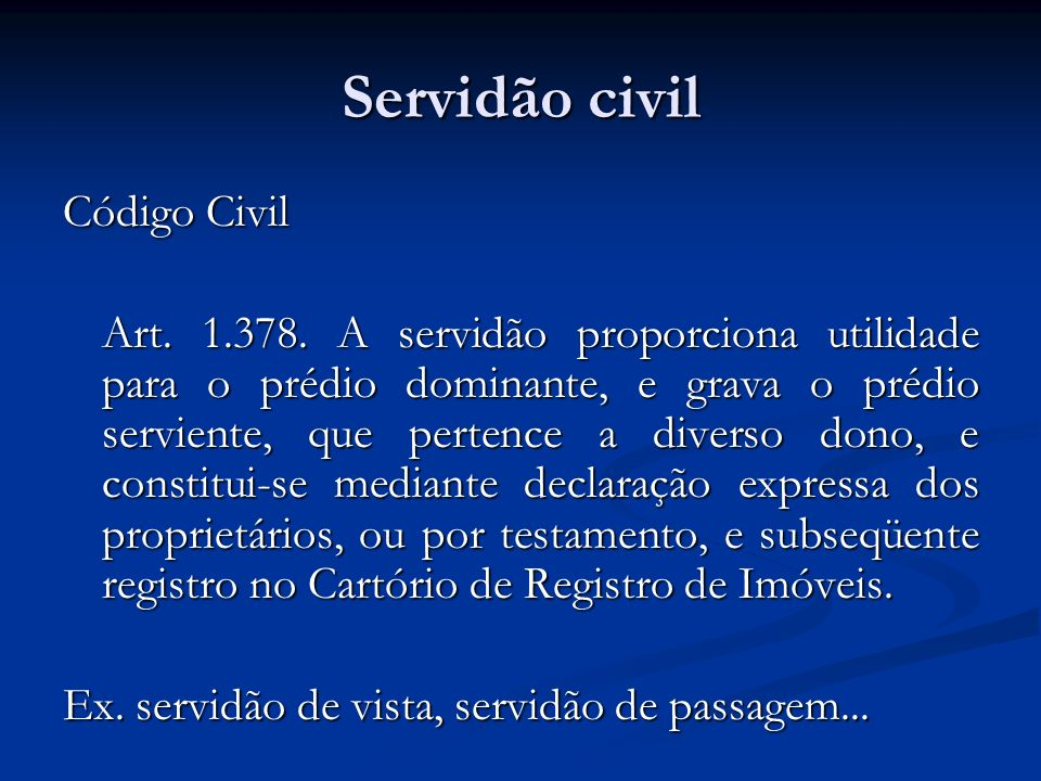 Servidão civil Código Civil