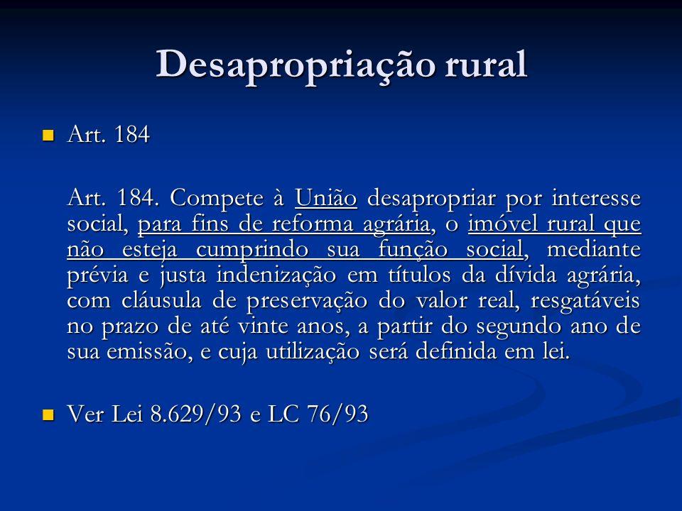 Desapropriação rural Art. 184