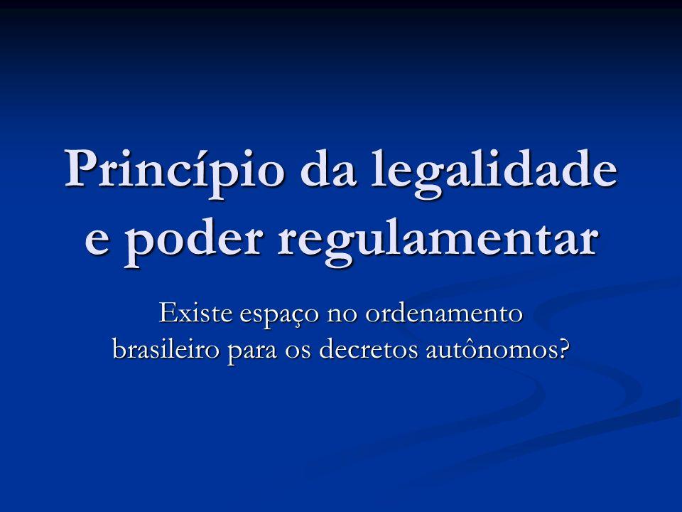 Princípio da legalidade e poder regulamentar