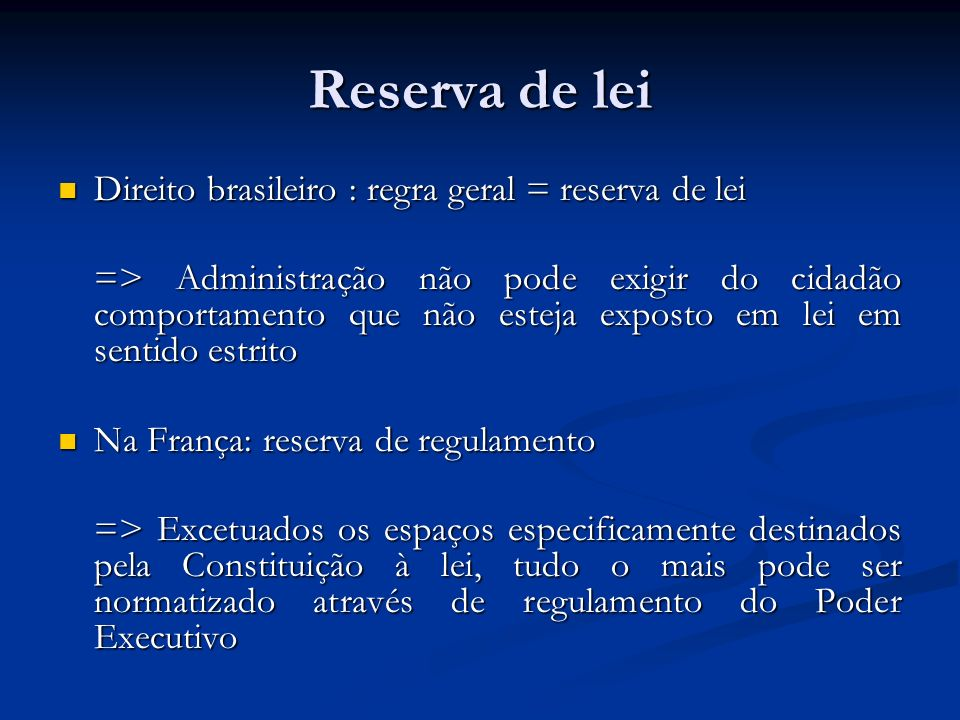 Reserva de lei Direito brasileiro : regra geral = reserva de lei