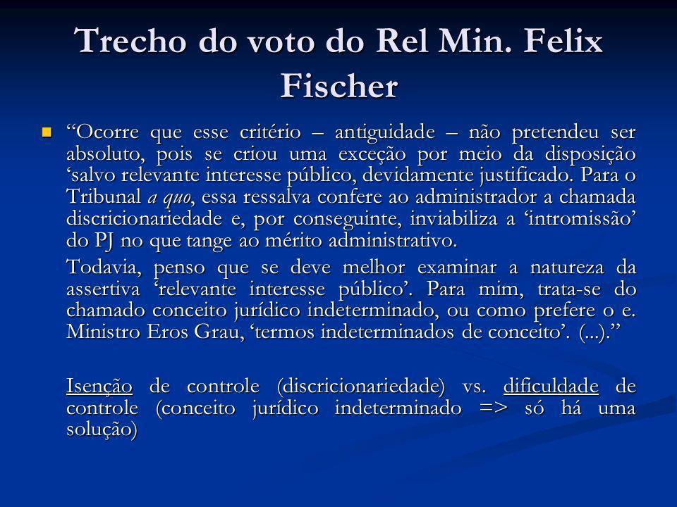 Trecho do voto do Rel Min. Felix Fischer