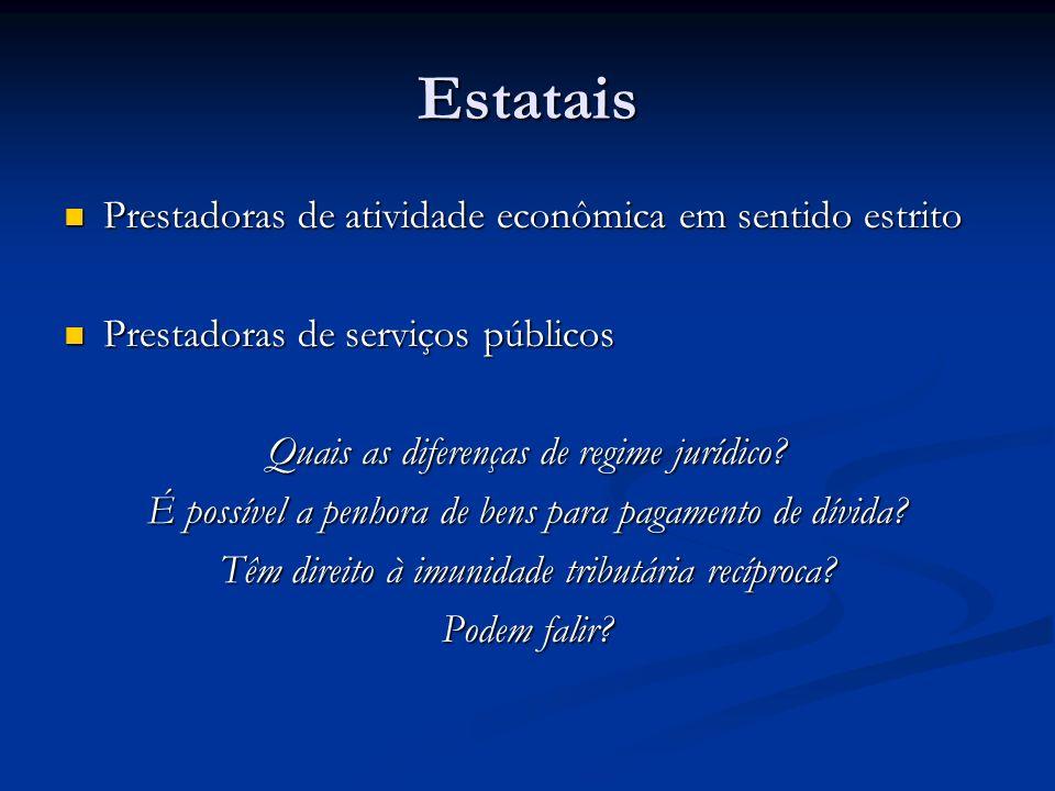 Estatais Prestadoras de atividade econômica em sentido estrito