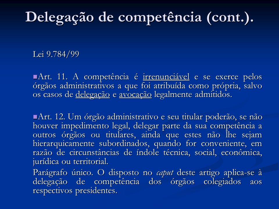 Delegação de competência (cont.).