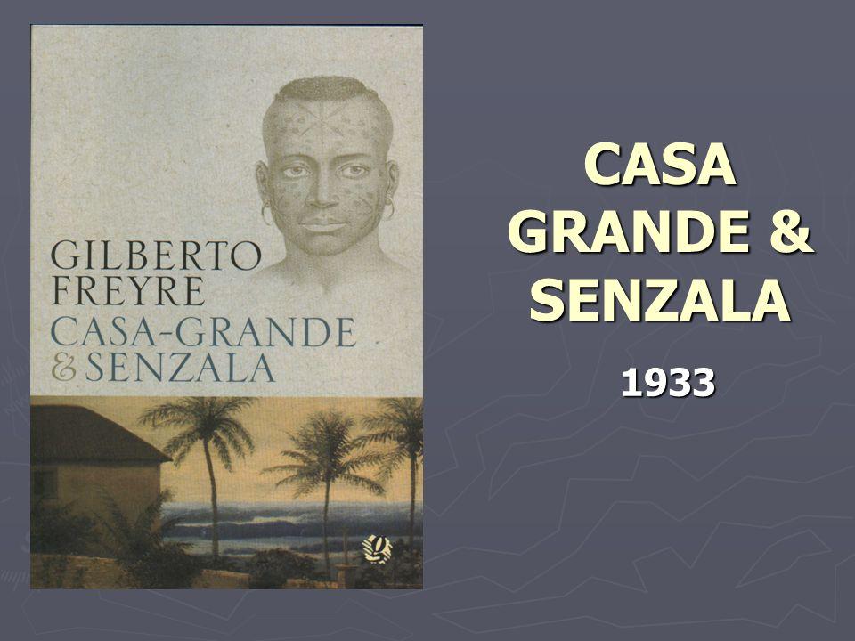CASA GRANDE & SENZALA 1933