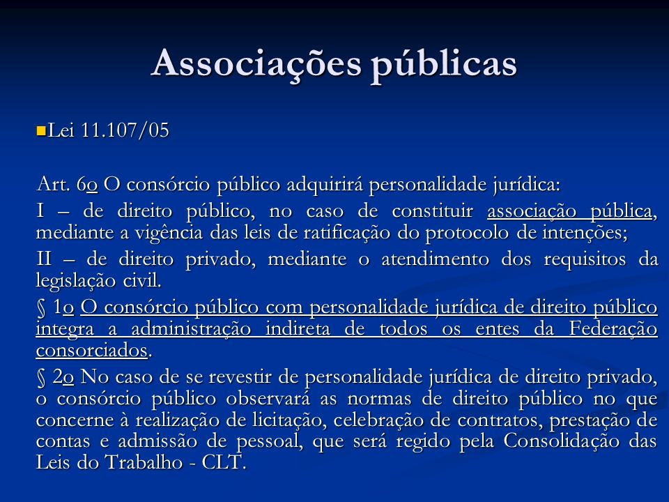 Associações públicas Lei 11.107/05