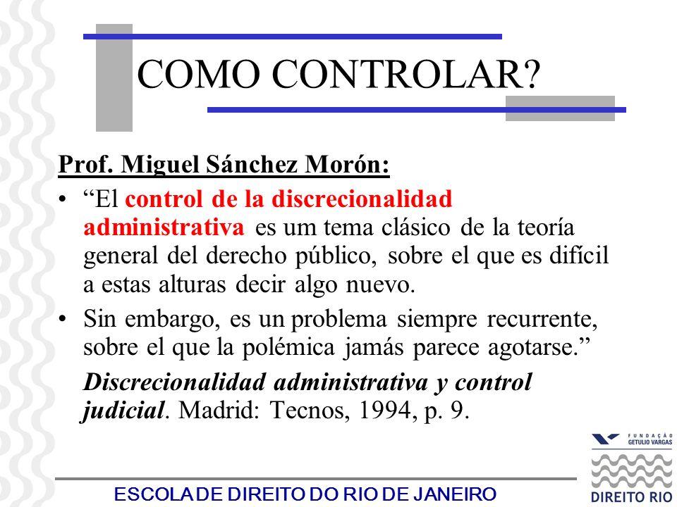 COMO CONTROLAR Prof. Miguel Sánchez Morón: