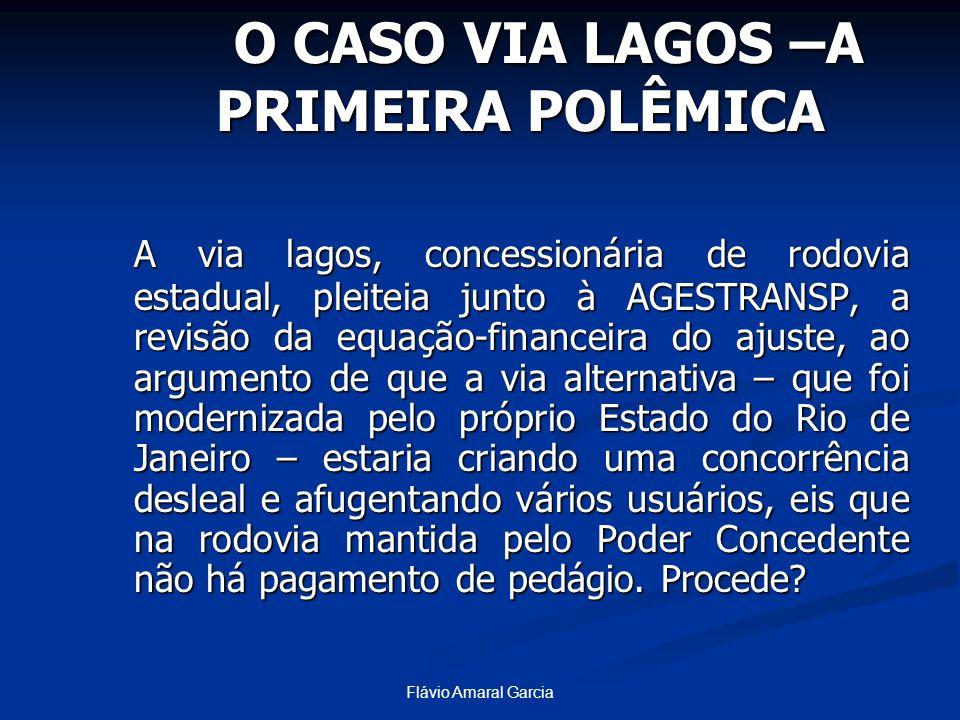 O CASO VIA LAGOS –A PRIMEIRA POLÊMICA