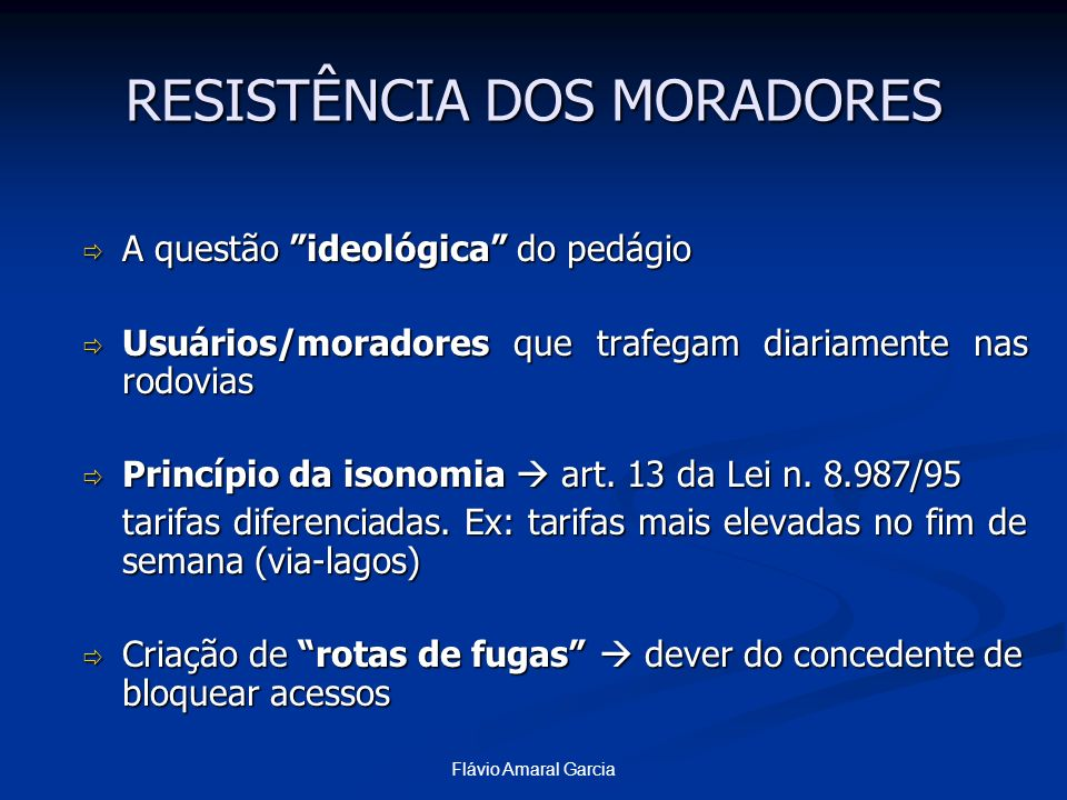 RESISTÊNCIA DOS MORADORES