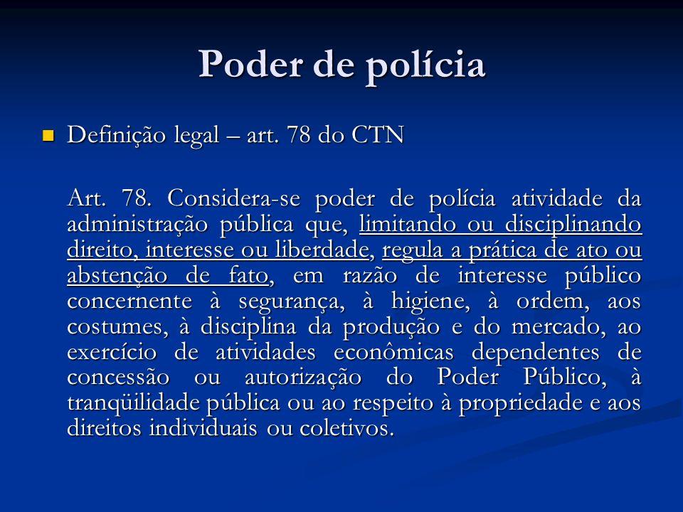 Poder de polícia Definição legal – art. 78 do CTN