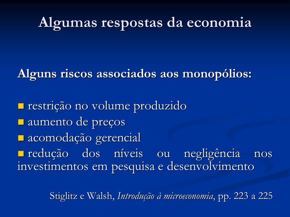 Algumas respostas da economia