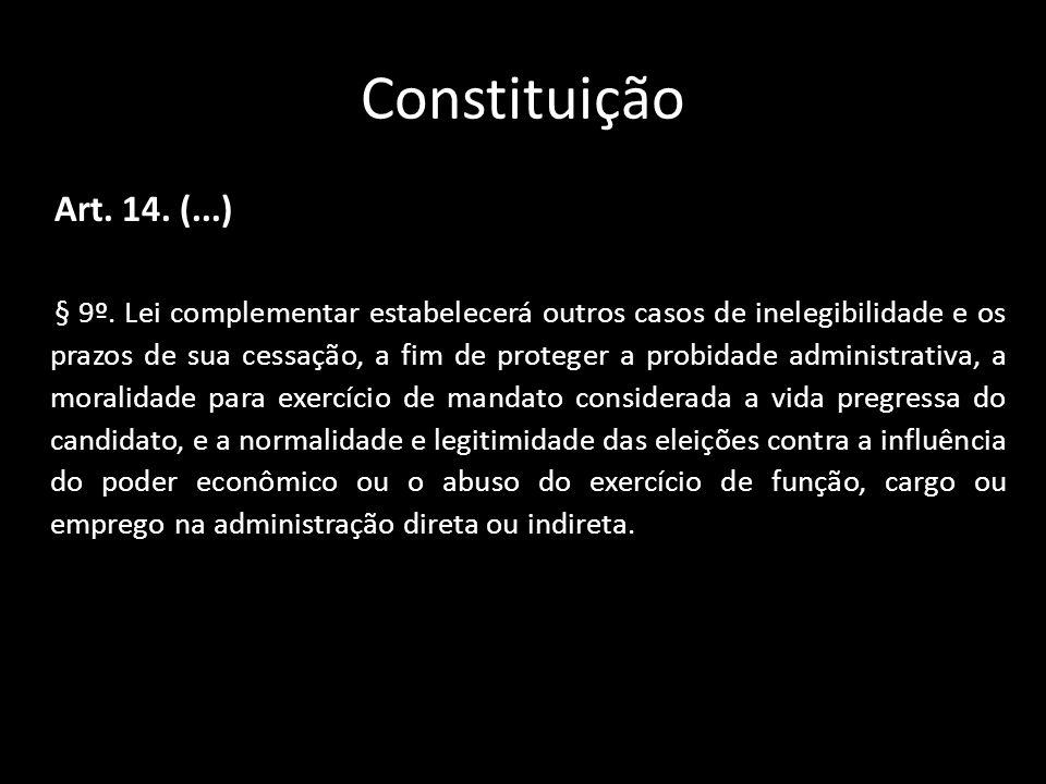 Constituição Art. 14. (...)