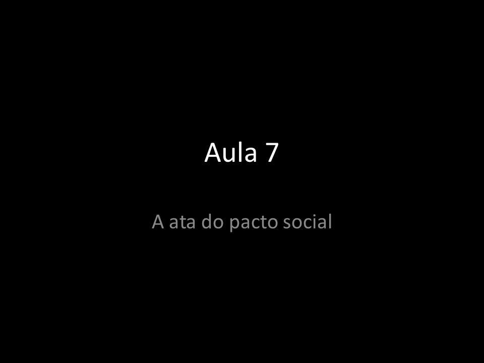 Aula 7 A ata do pacto social