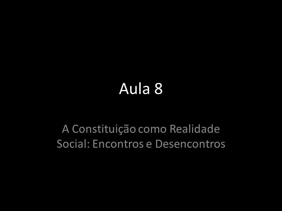 A Constituição como Realidade Social: Encontros e Desencontros
