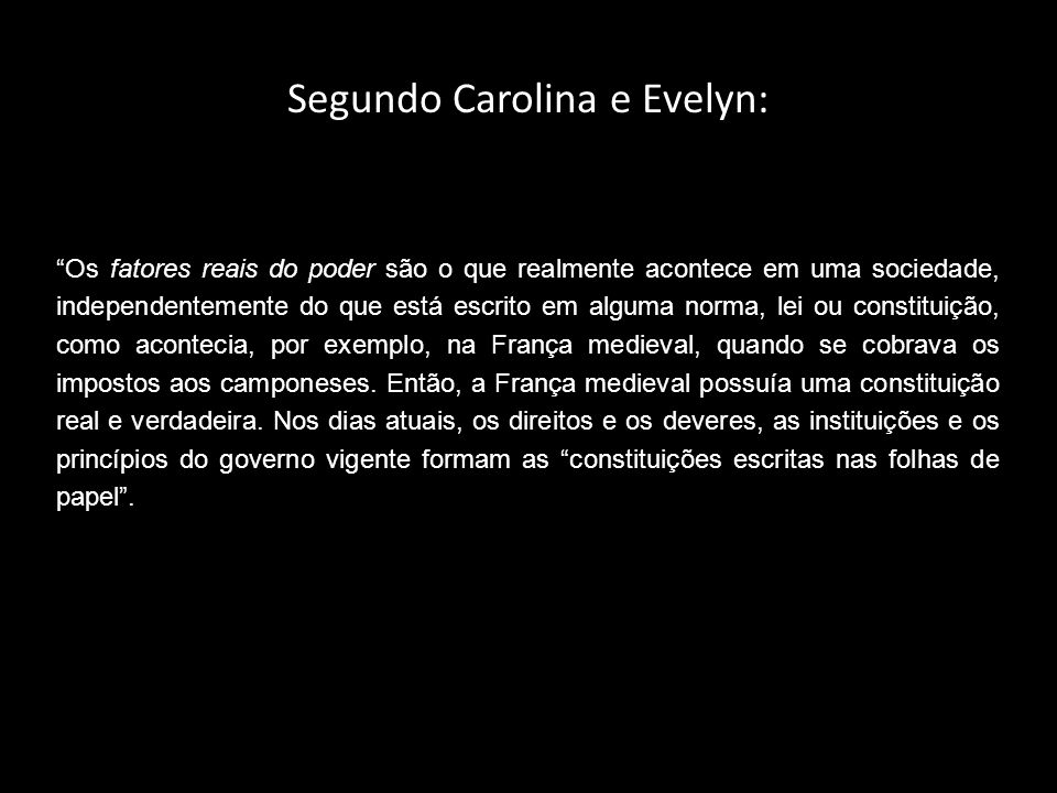 Segundo Carolina e Evelyn: