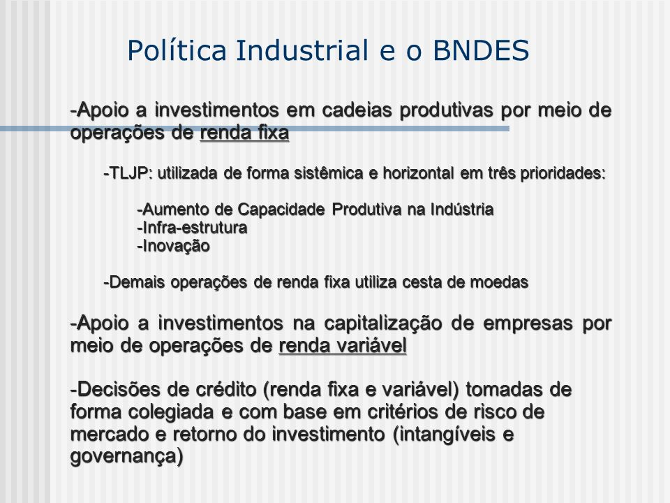 Política Industrial e o BNDES