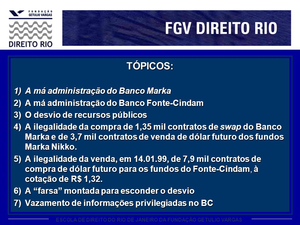 TÓPICOS: A má administração do Banco Marka