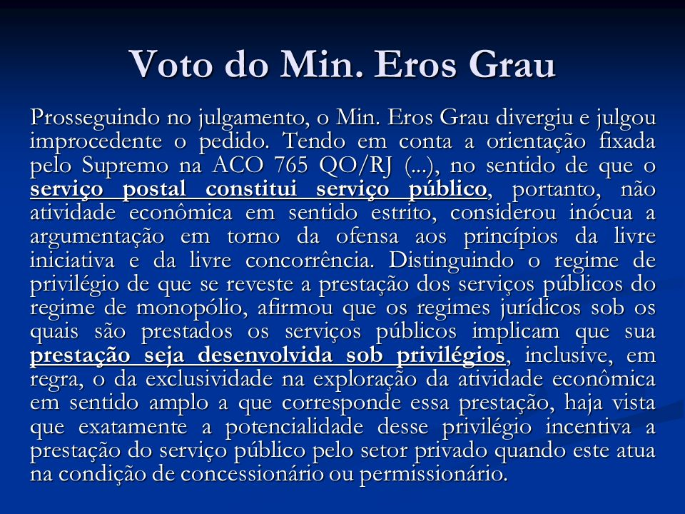 Voto do Min. Eros Grau