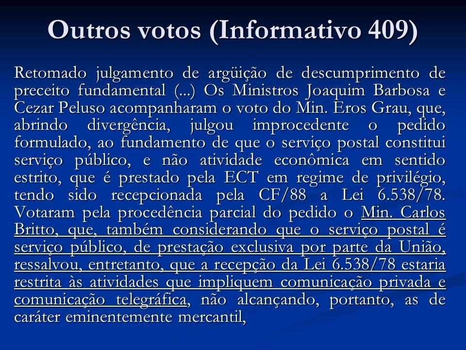 Outros votos (Informativo 409)