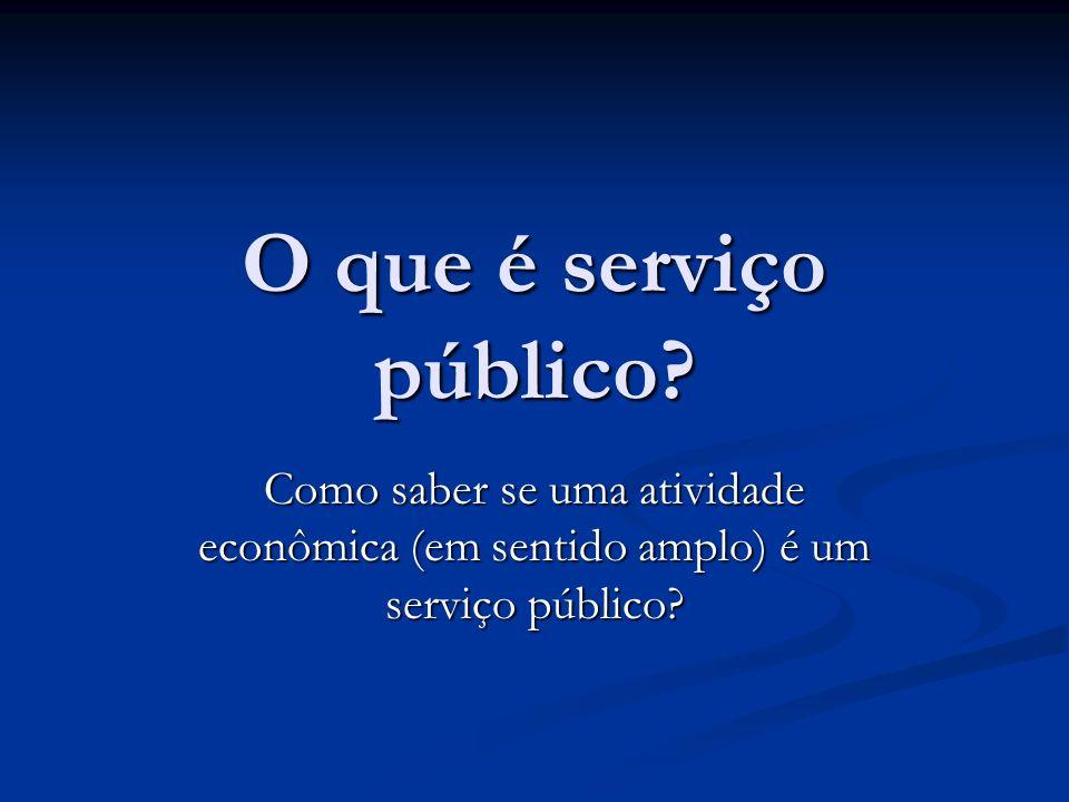 O que é serviço público.