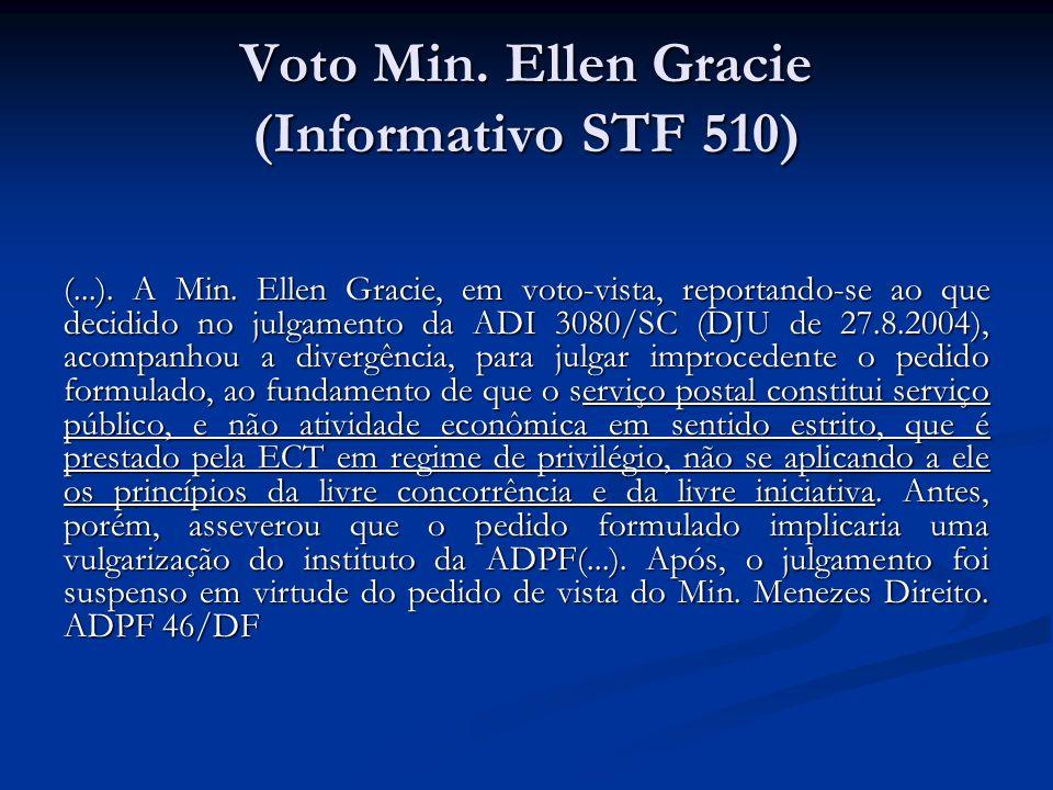 Voto Min. Ellen Gracie (Informativo STF 510)