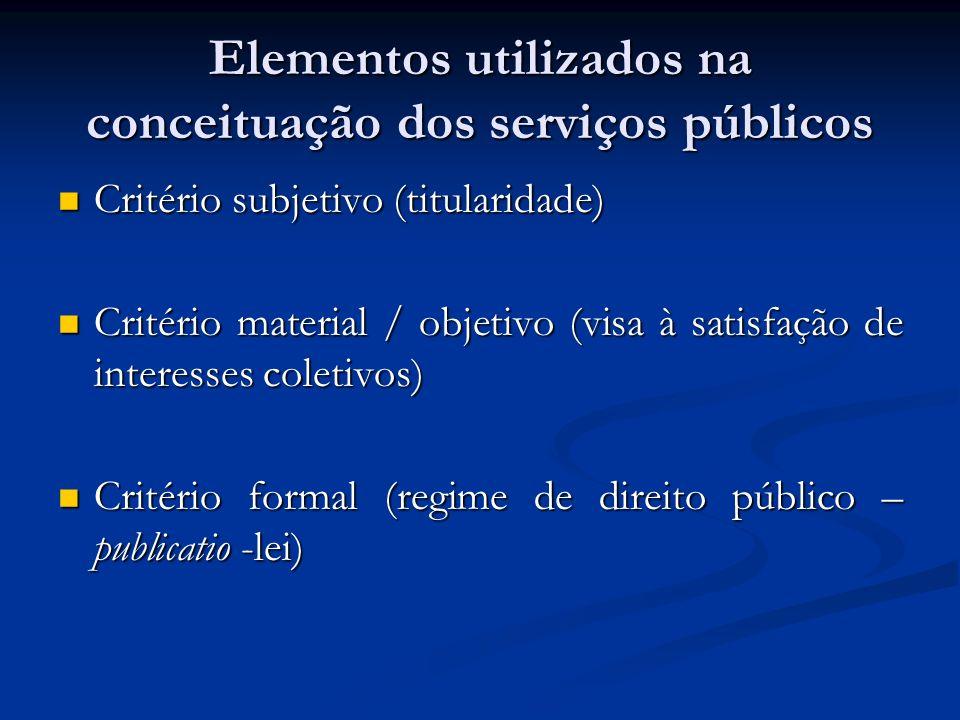 Elementos utilizados na conceituação dos serviços públicos