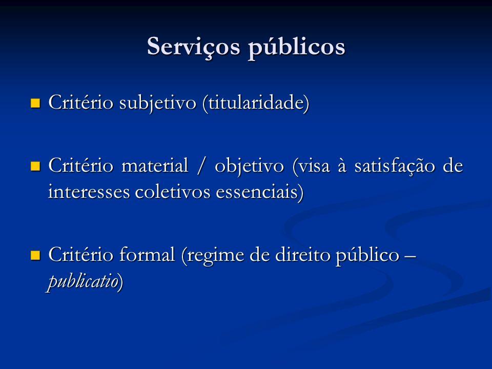 Serviços públicos Critério subjetivo (titularidade)