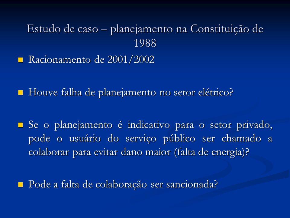 Estudo de caso – planejamento na Constituição de 1988