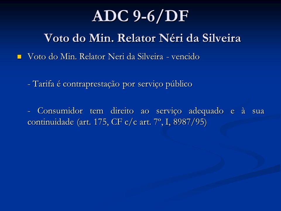 ADC 9-6/DF Voto do Min. Relator Néri da Silveira