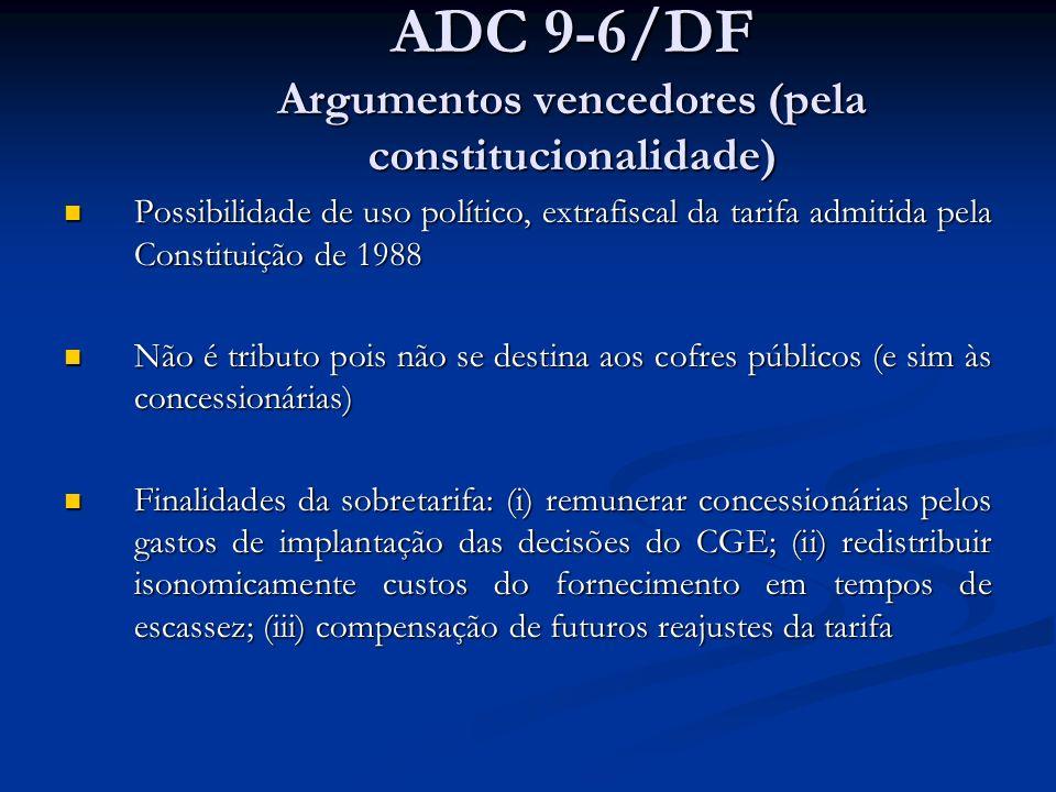 ADC 9-6/DF Argumentos vencedores (pela constitucionalidade)