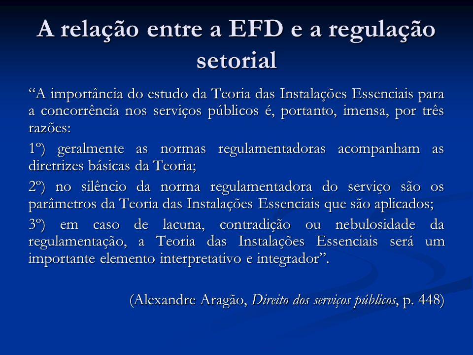 A relação entre a EFD e a regulação setorial