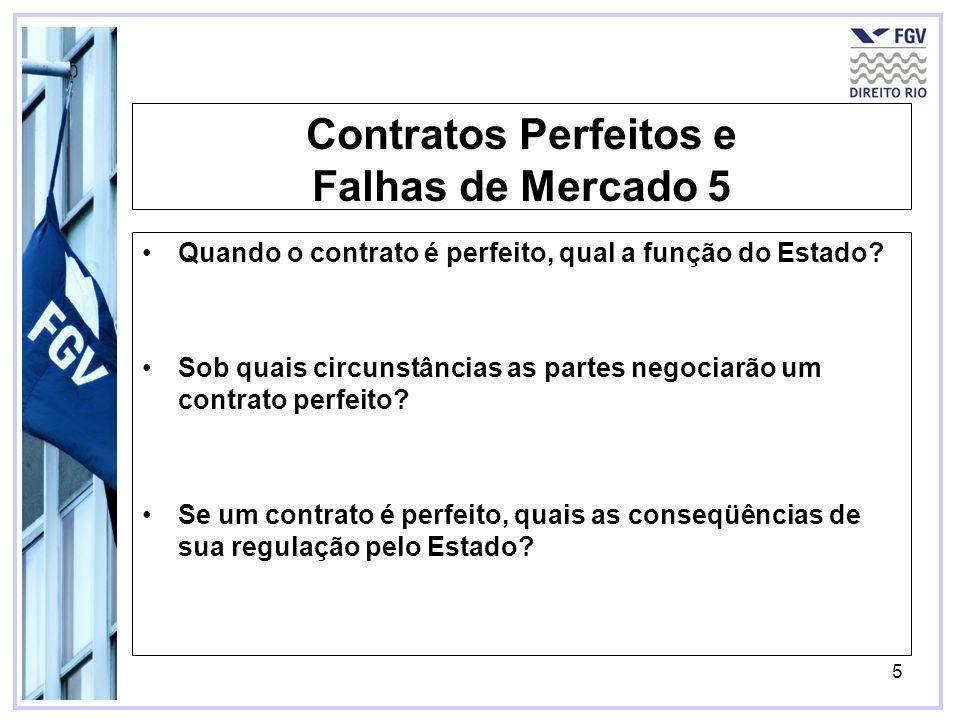 Contratos Perfeitos e Falhas de Mercado 5