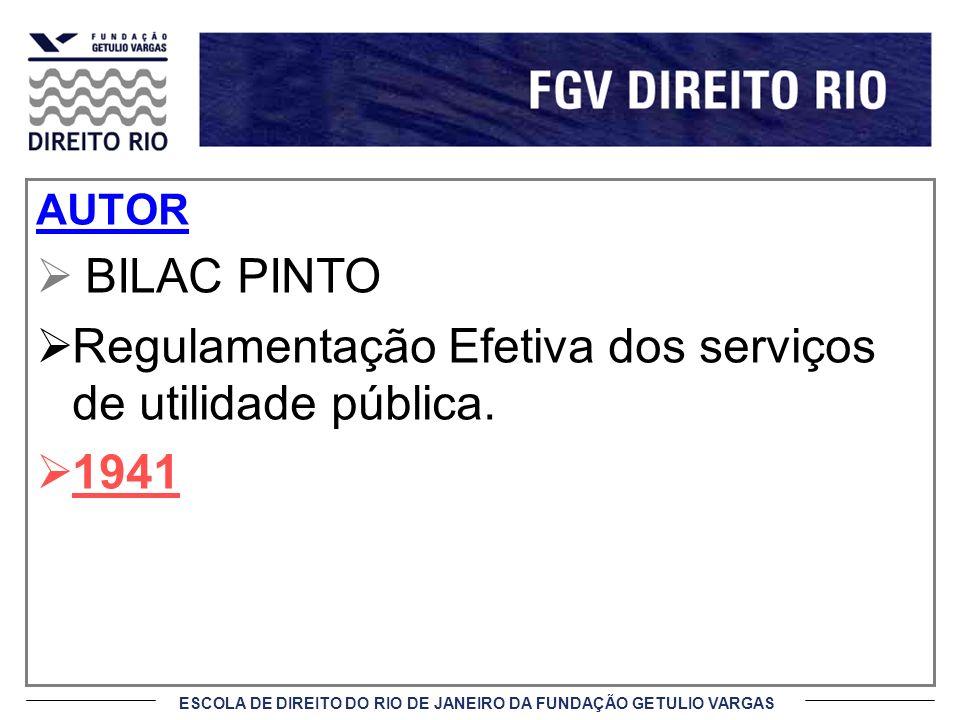 Regulamentação Efetiva dos serviços de utilidade pública. 1941
