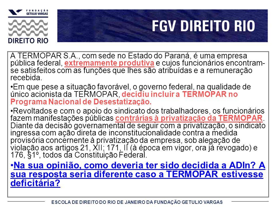 A TERMOPAR S.A., com sede no Estado do Paraná, é uma empresa pública federal, extremamente produtiva e cujos funcionários encontram-se satisfeitos com as funções que lhes são atribuídas e a remuneração recebida.