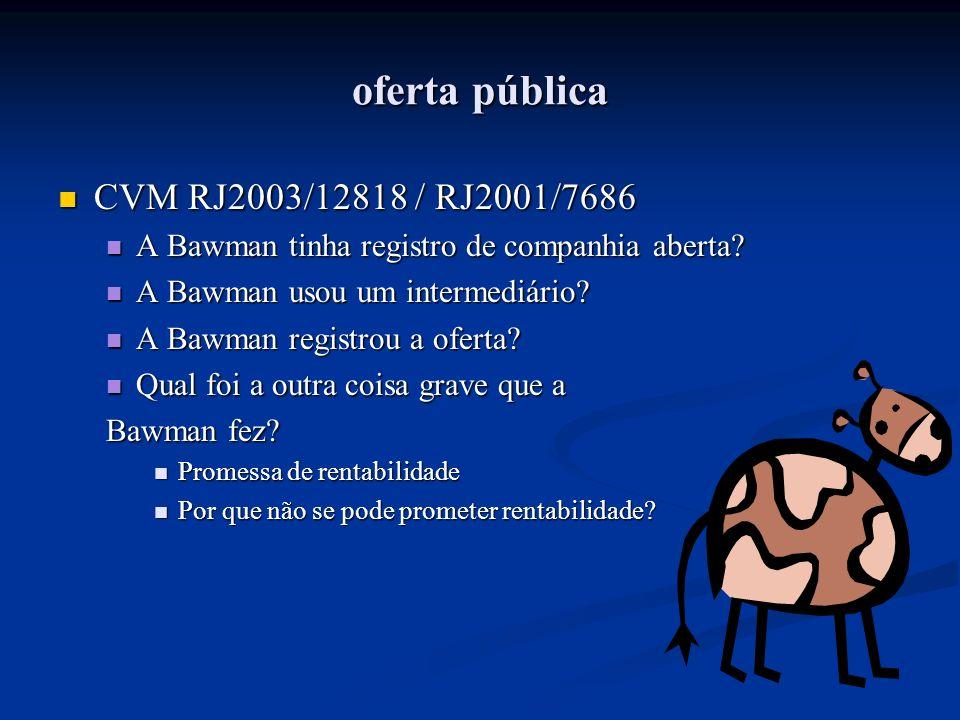 oferta pública CVM RJ2003/12818 / RJ2001/7686