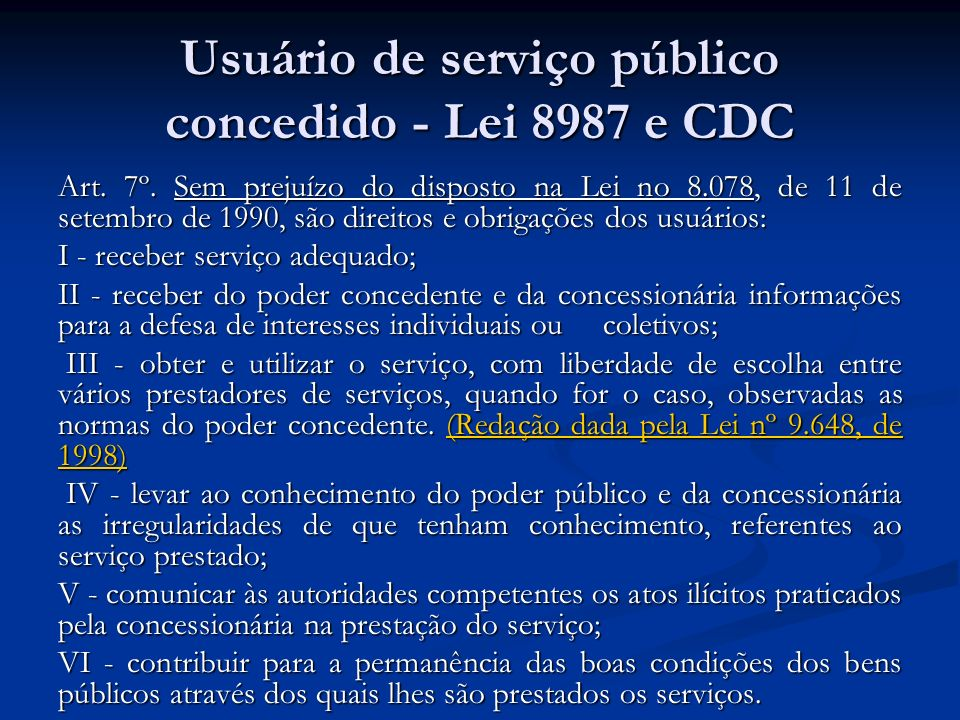 Usuário de serviço público concedido - Lei 8987 e CDC