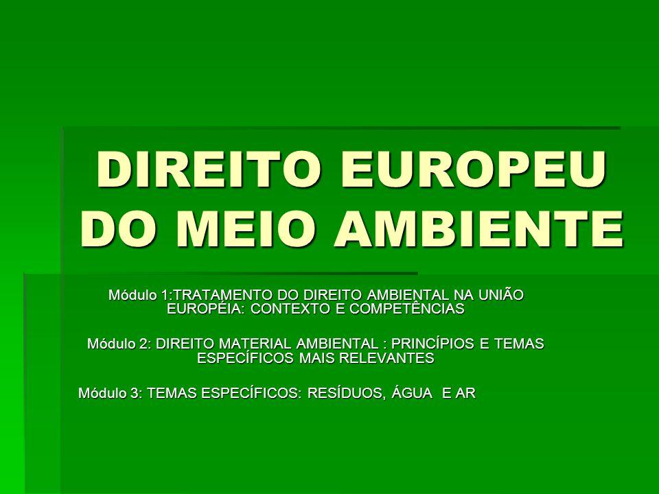 DIREITO EUROPEU DO MEIO AMBIENTE
