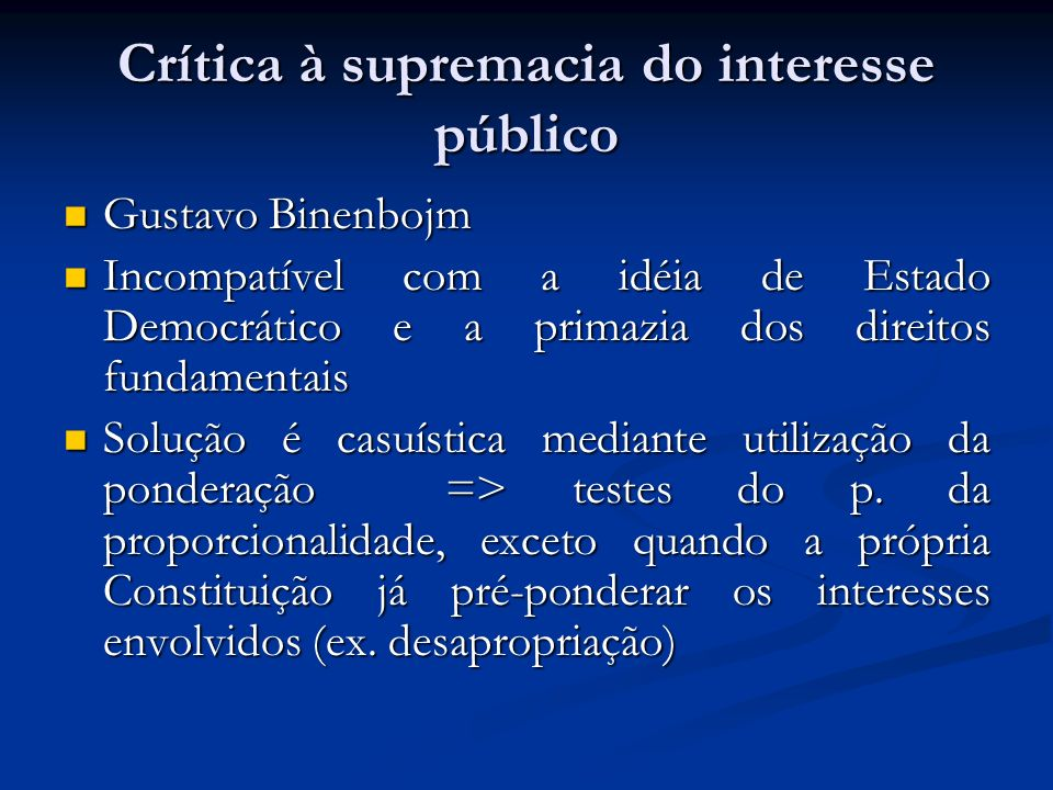 Crítica à supremacia do interesse público