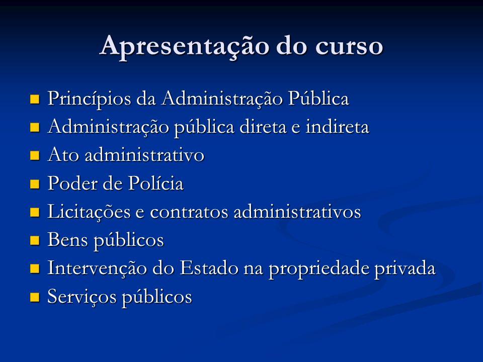 Apresentação do curso Princípios da Administração Pública
