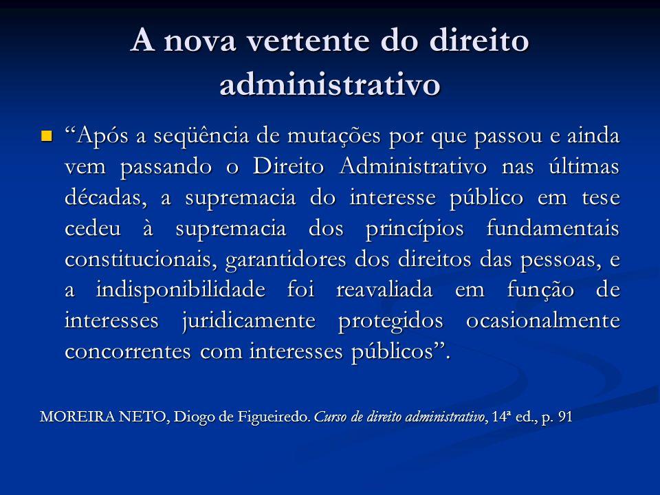 A nova vertente do direito administrativo