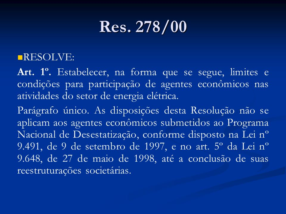 Res. 278/00 RESOLVE: