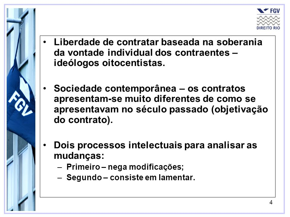 Dois processos intelectuais para analisar as mudanças: