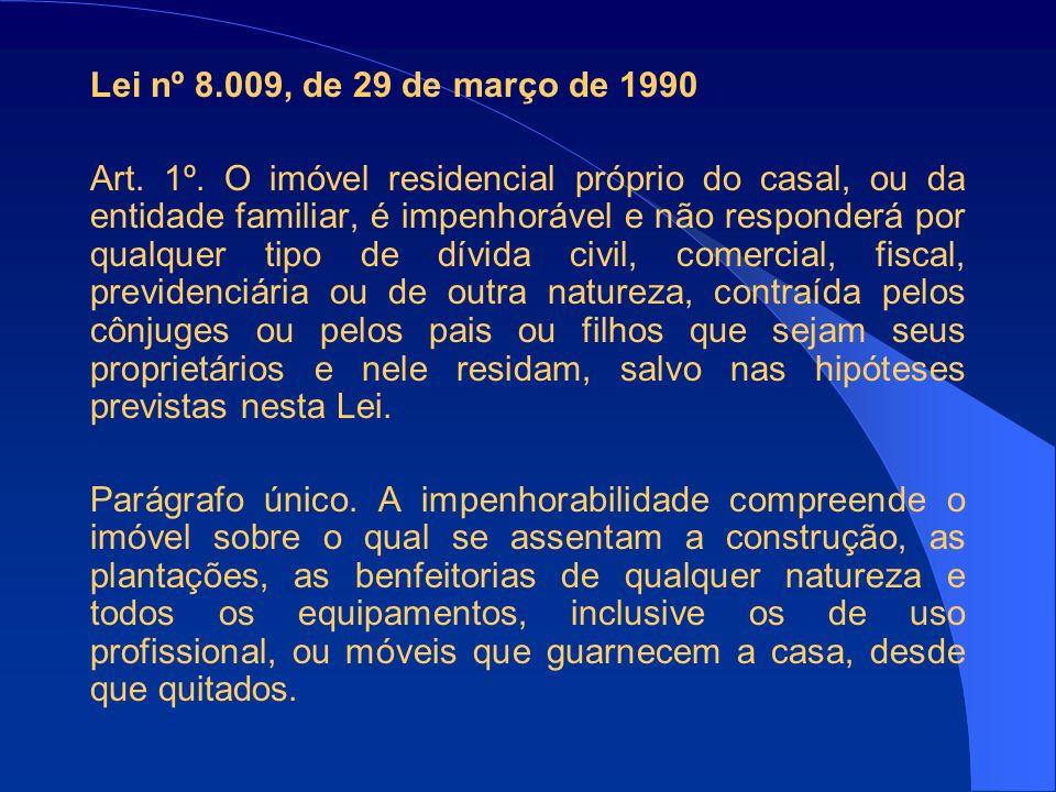 Lei nº 8.009, de 29 de março de 1990